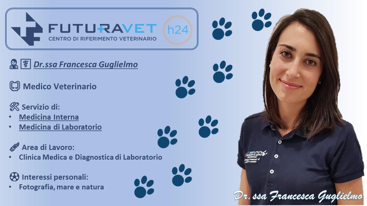 Dr.ssa Francesca Guglielmo | | Medico Veterinario | Clinica Futuravet