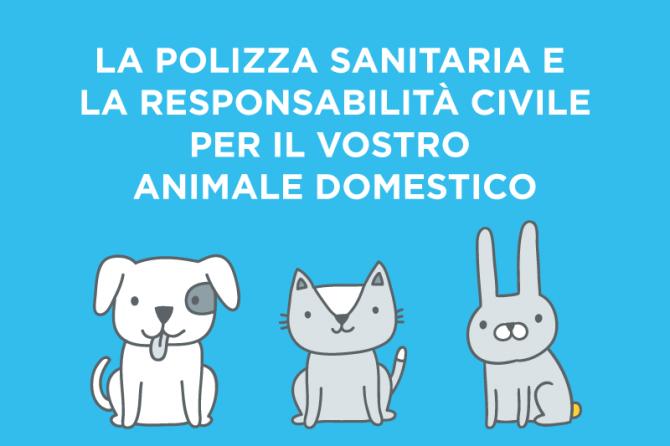 L'assicurazione sanitaria e la Responsabilità Civile per gli animali domestici
